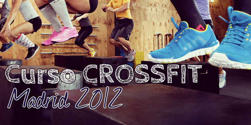 Curso crossfit Madrid 2012