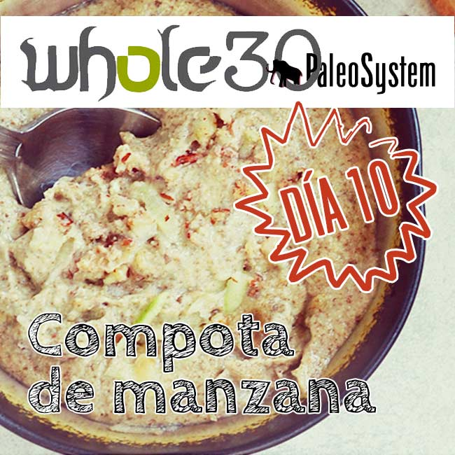 Whole30, Día 10 y compota de manzana
